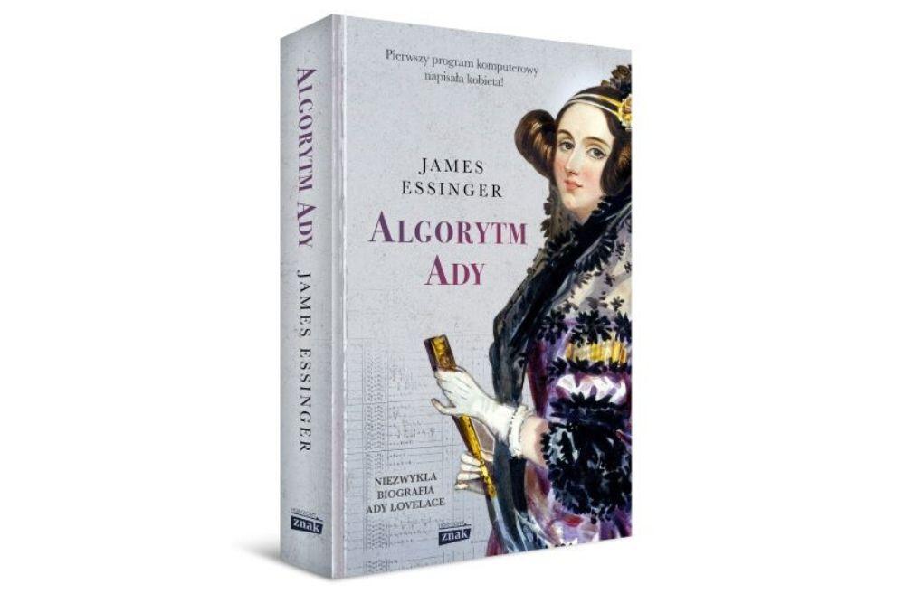 """James Essinger """"Algorytm Ady"""". Zapowiedź."""