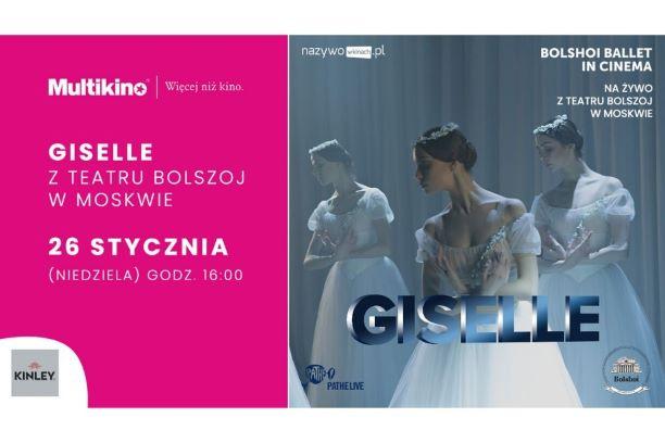 """Balet Bolszoj na żywo – """"GISELLE"""" 26 stycznia w Multikinie"""