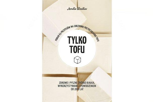 """""""Tylko tofu"""", Amelia Wasiliev"""