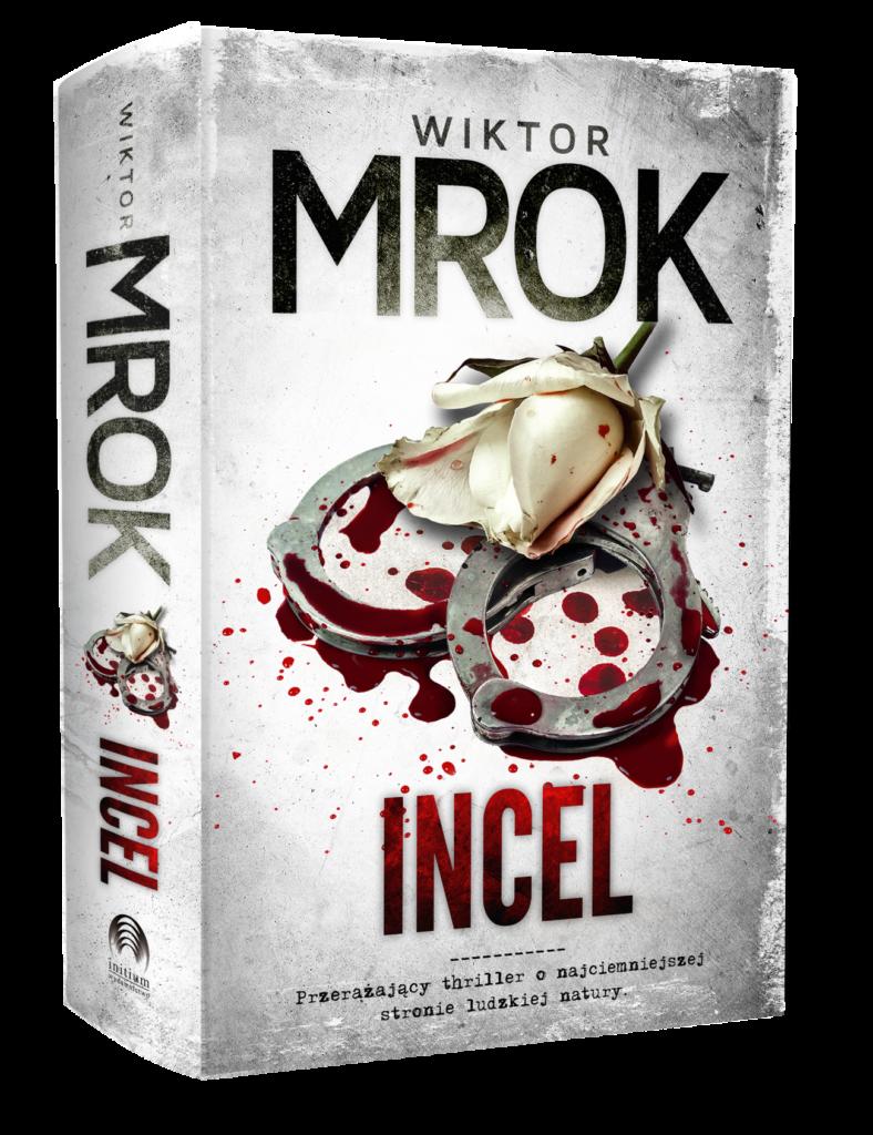 """Wiktor Mrok """"Incel"""". Zapowiedź"""