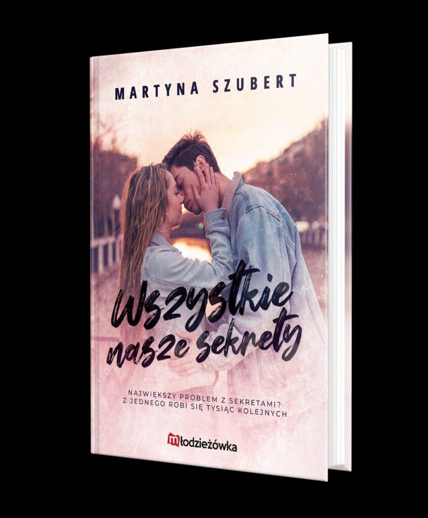 """Martyna Szubert, """"Wszystkie nasze sekrety"""""""