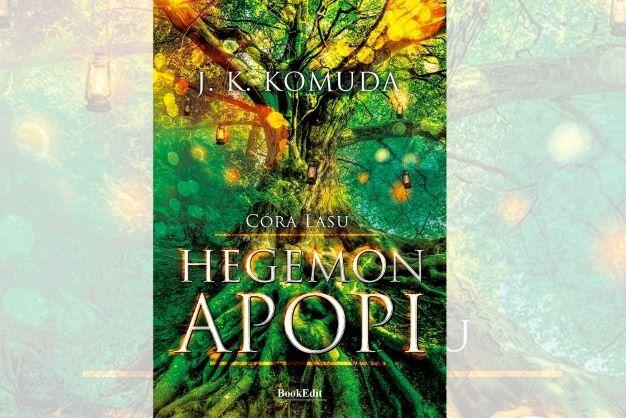 """""""Hegemon Apopi"""" Justyny Komudy. Zapowiedź"""