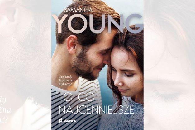 """""""To, co najcenniejsze"""" Samanthy Young. Zapowiedź"""