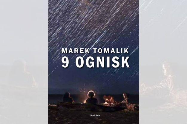 """9 ognisk"" Marka Tomalika. Premiera"