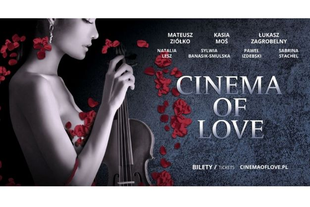 """Muzyczne widowisko """"Cinema of Love"""" w Multikinach"""
